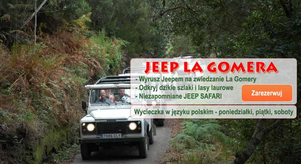 Teneryfa - Wycieczki Jeep Safari La Gomera